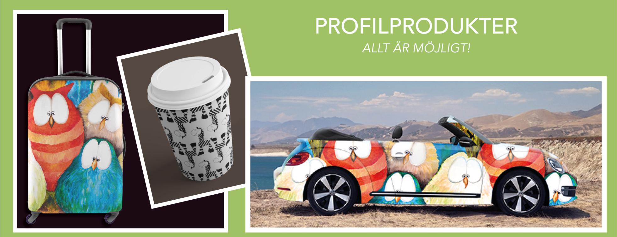 Profilprodukter Allt är möjligt!